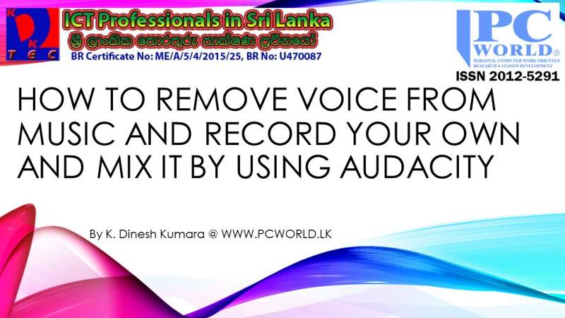 How to Remove Voice From Music and Add Yours Using Audacity - Sinhala Lesson