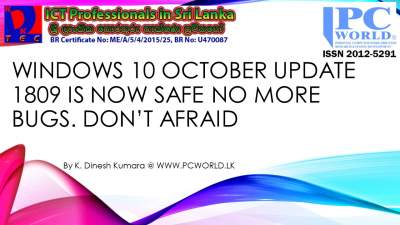Windows 10 October Update 1809 is Now Safe No More Bugs. Don't afraid