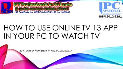 How to use FREE Online TV 13 App in Your PC To Watch TV Channels for FREE