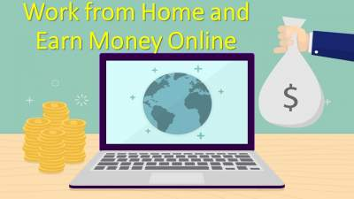 All The Ways You Can Work from Home and Earn Money Online