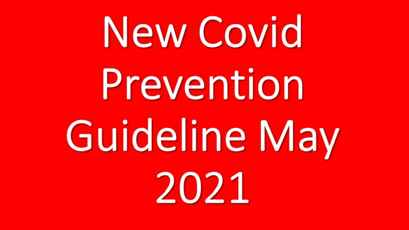 New Covid Prevention Guideline May 2021