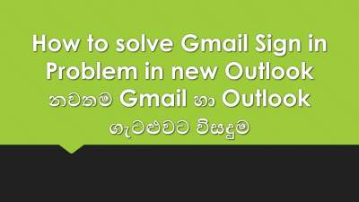 How to solve Gmail Sign in Problem in new Outlook