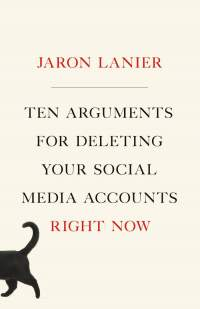 Book Review: Ten Arguments for Deleting Your Social Media Accounts Right Now