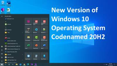 Microsoft Has Released Its New Version of Windows 10 Operating System Codenamed 20H2
